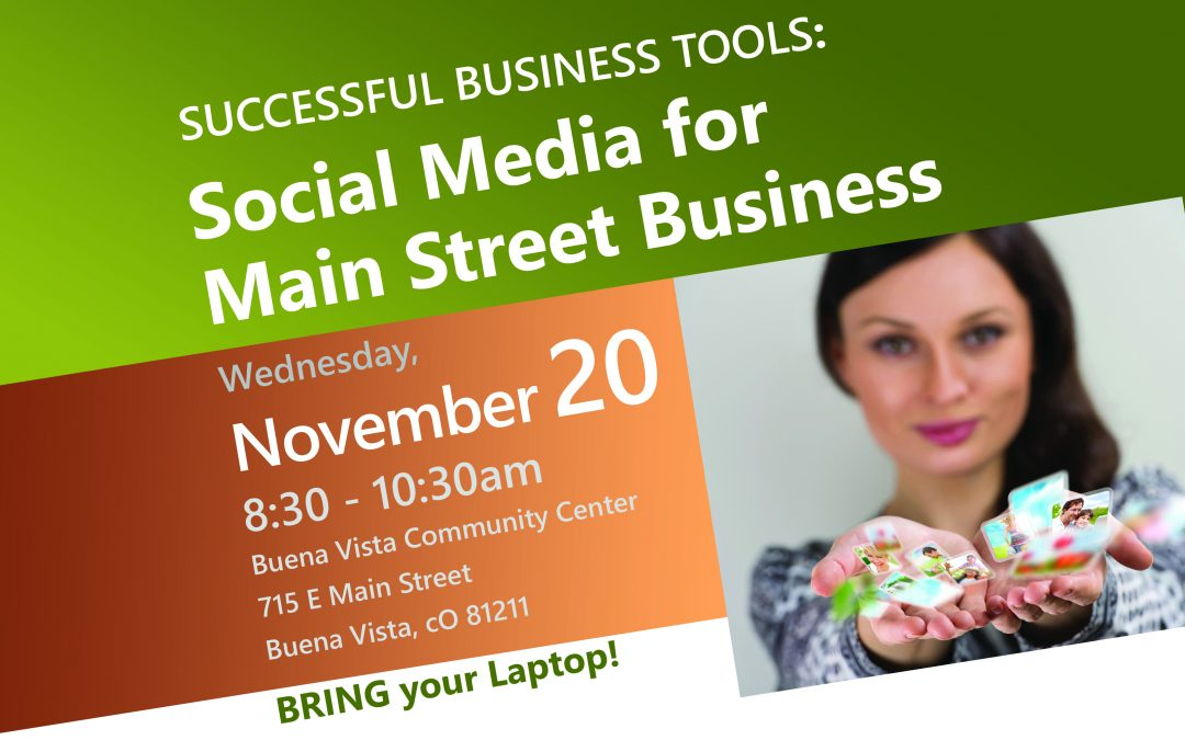 Successful Business Tools: Social Media for Main Street Business