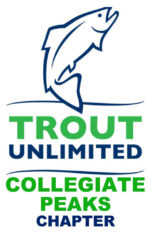Collegiate Peaks Chapter – Trout Unlimited