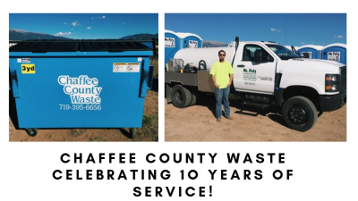 CHAFFEE COUNTY WASTE IS CELEBRATING 10 YEARS OF SERVICE